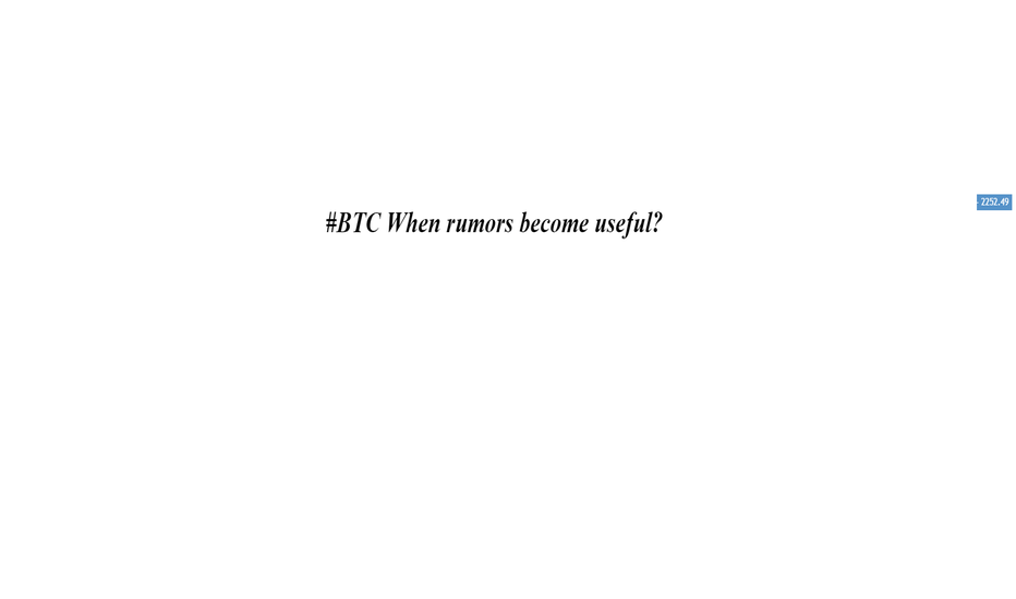 BTCUSD: #BTC When rumors become useful?