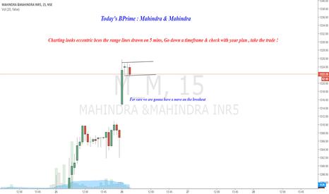 M_M: Today's BPrime : Mahindra &Mahindra